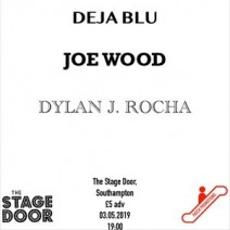 Deja Blu / Joe Wood / Dylan J. Rocha plus more
