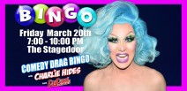 Comedy Drag Bingo with Charlie Hides from Ru Paul's Drag Race